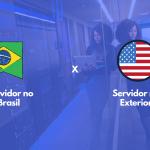 Saiba a diferença entre hospedagem de sites: Brasil x Exterior